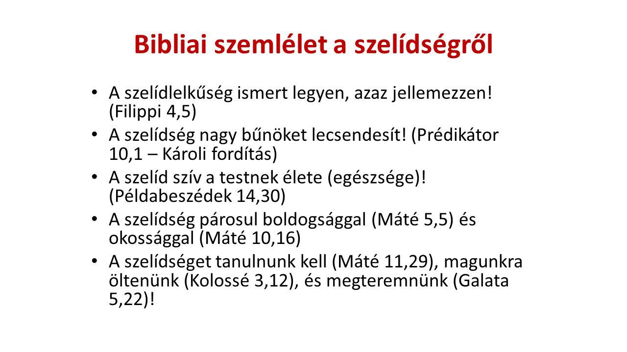Bibliai szemlélet a szelídségről