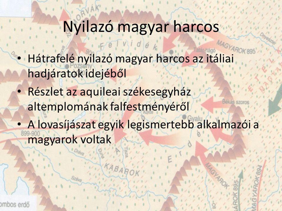 Nyilazó magyar harcos Hátrafelé nyilazó magyar harcos az itáliai hadjáratok idejéből. Részlet az aquileai székesegyház altemplomának falfestményéről.