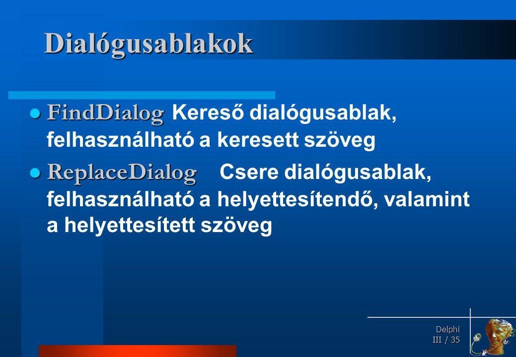 Párbeszédablakok használata (Opendialog)
