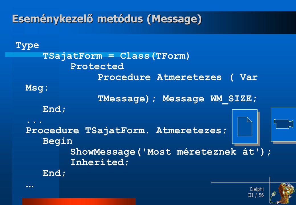 Eseménykezelő metódus (Message)