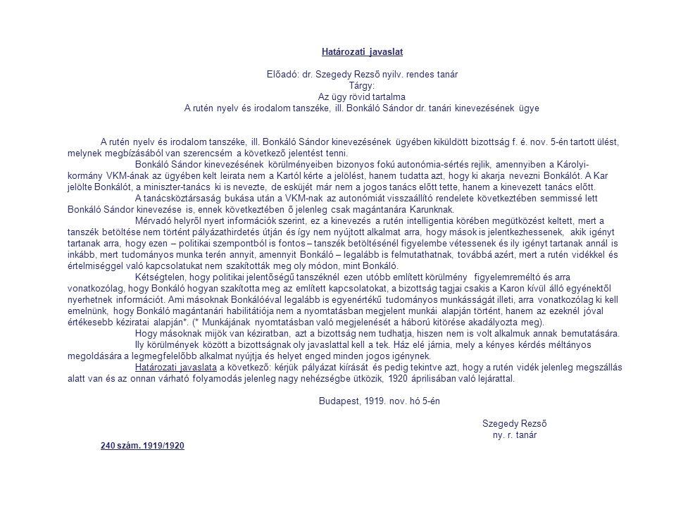 Előadó: dr. Szegedy Rezső nyilv. rendes tanár