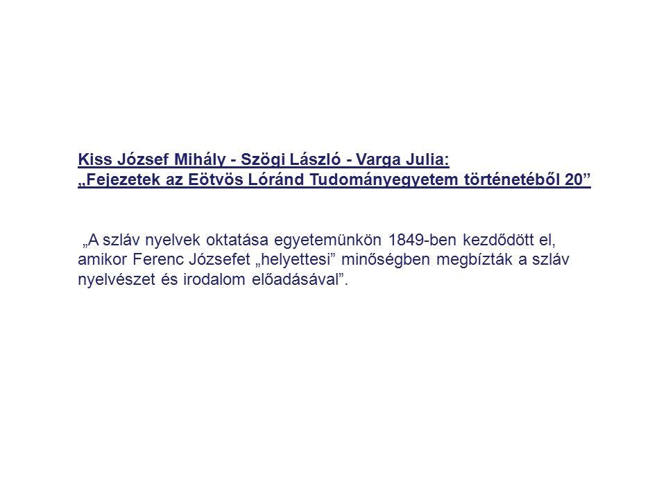 Kiss József Mihály - Szögi László - Varga Julia: