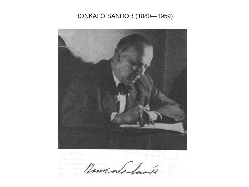 BONKÁLÓ SÁNDOR (1880—1959)