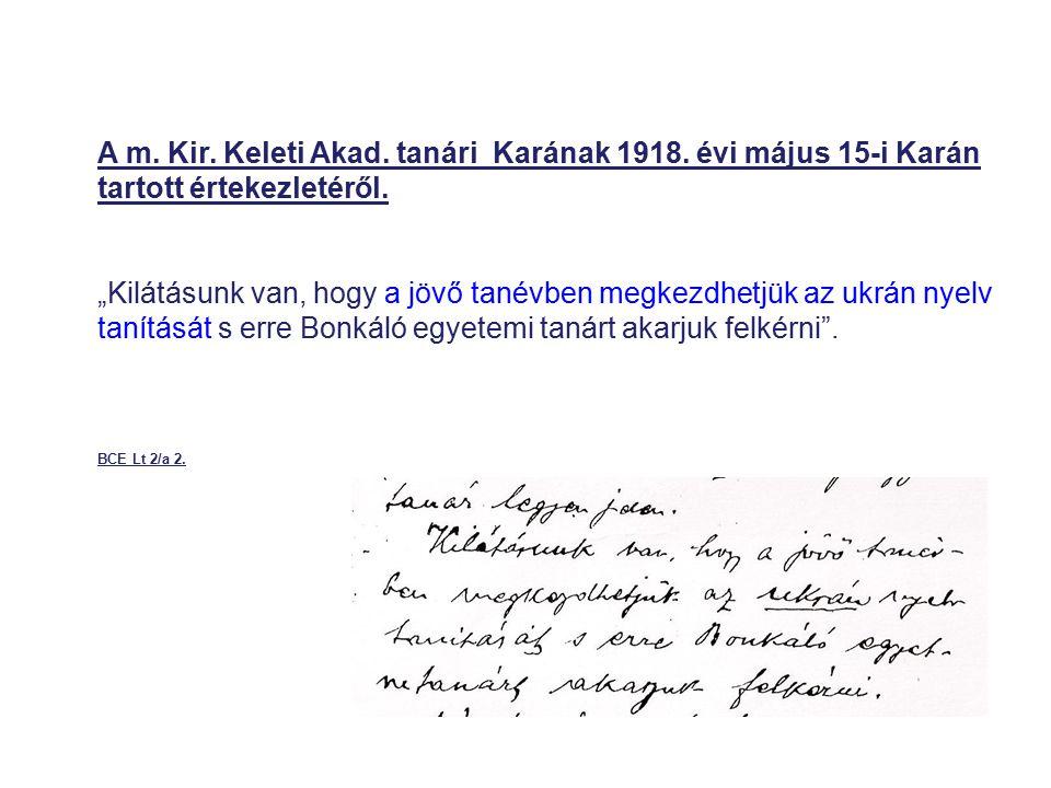 A m. Kir. Keleti Akad. tanári Karának 1918