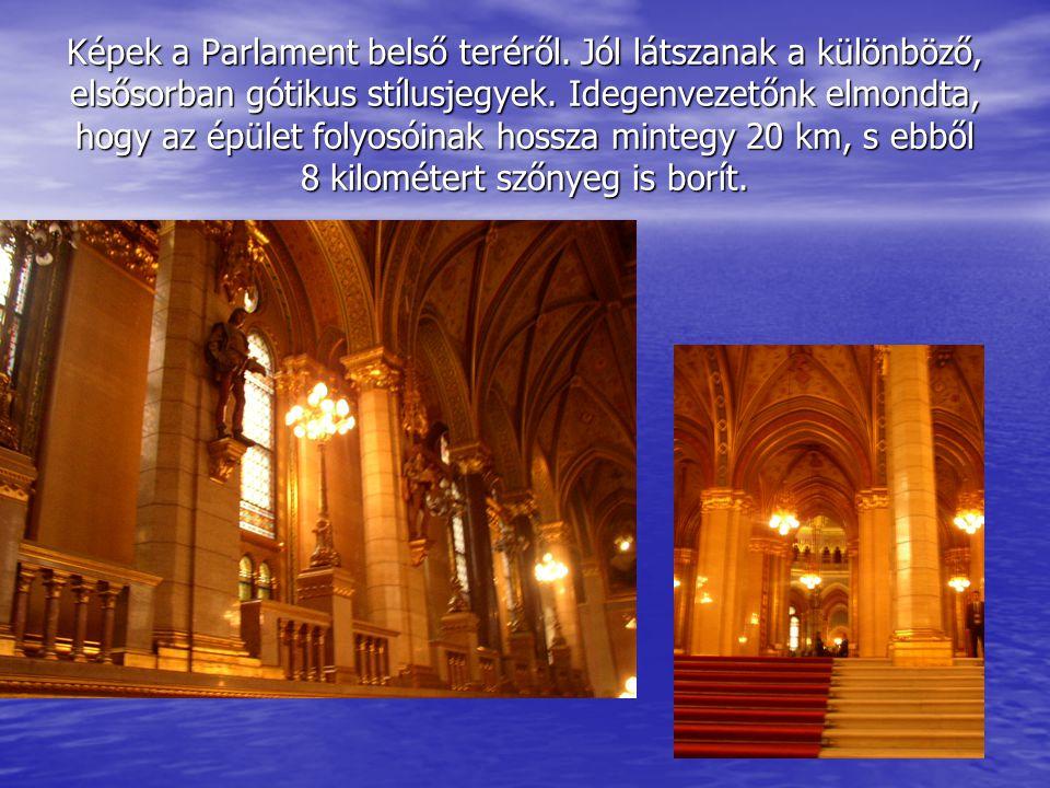 Képek a Parlament belső teréről