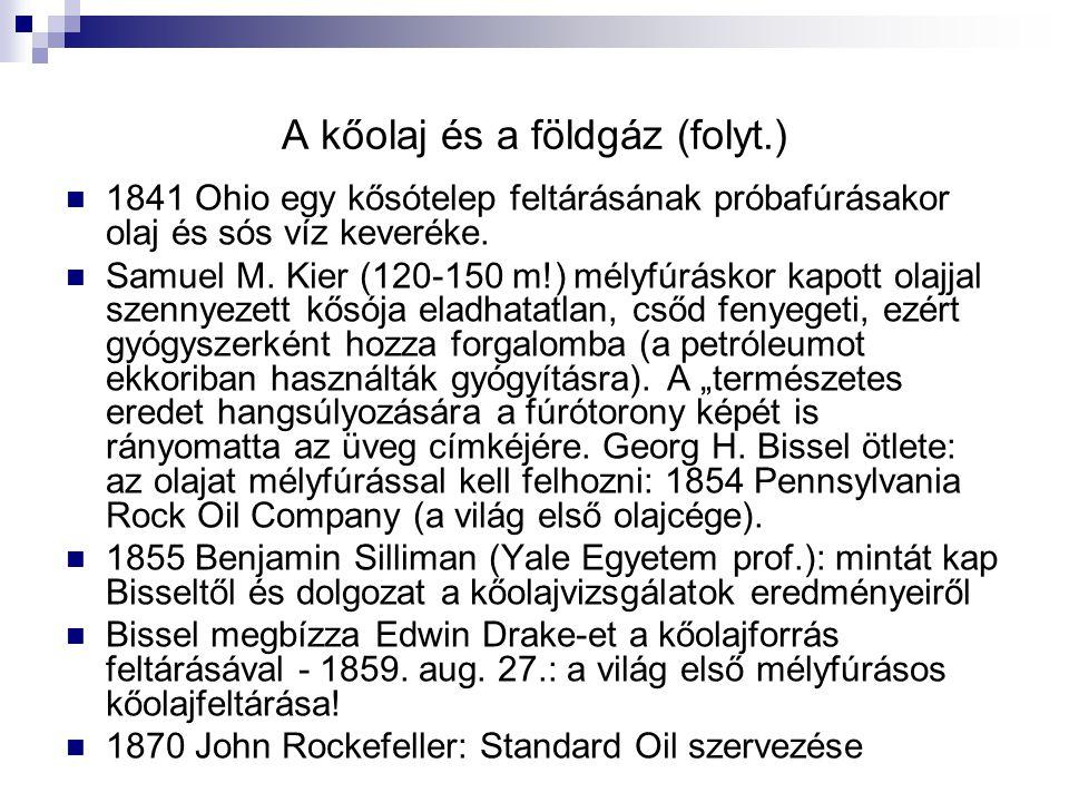 A kőolaj és a földgáz (folyt.)