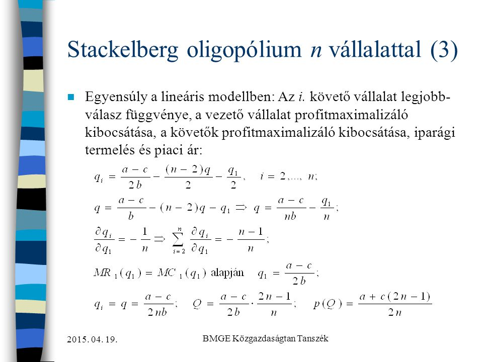 Stackelberg oligopólium n vállalattal (3)