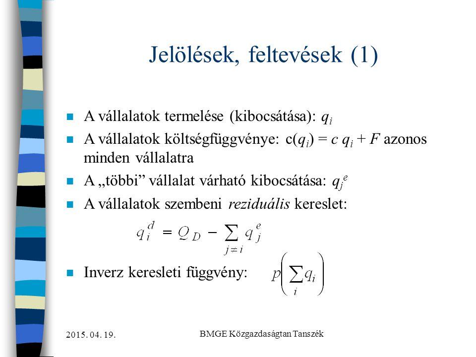 Jelölések, feltevések (1)