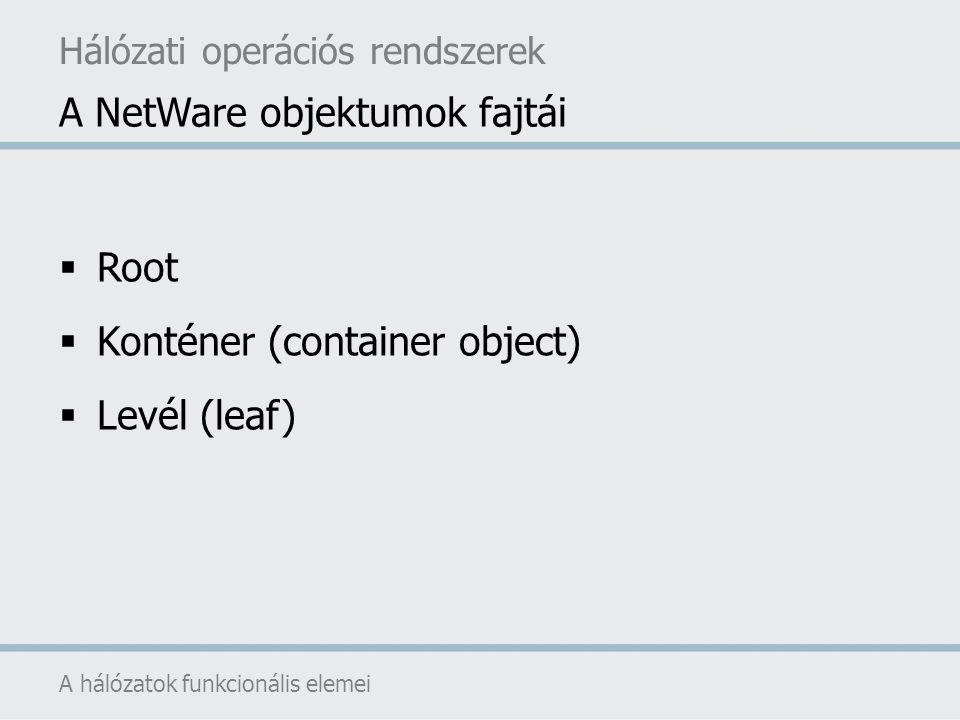 A NetWare objektumok fajtái