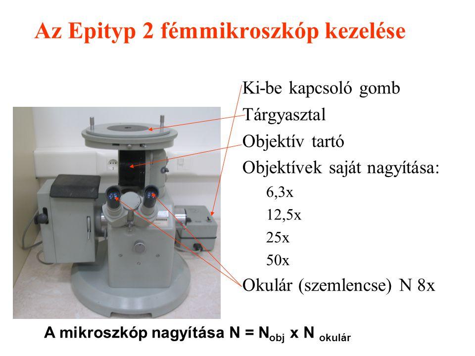 Az Epityp 2 fémmikroszkóp kezelése