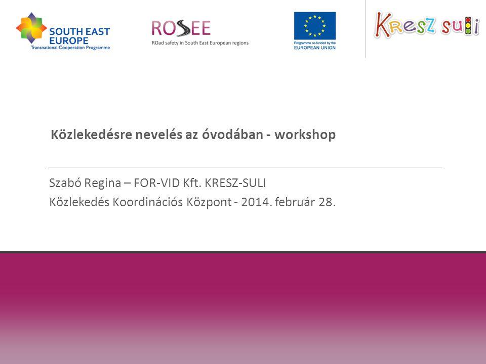 Közlekedésre nevelés az óvodában - workshop