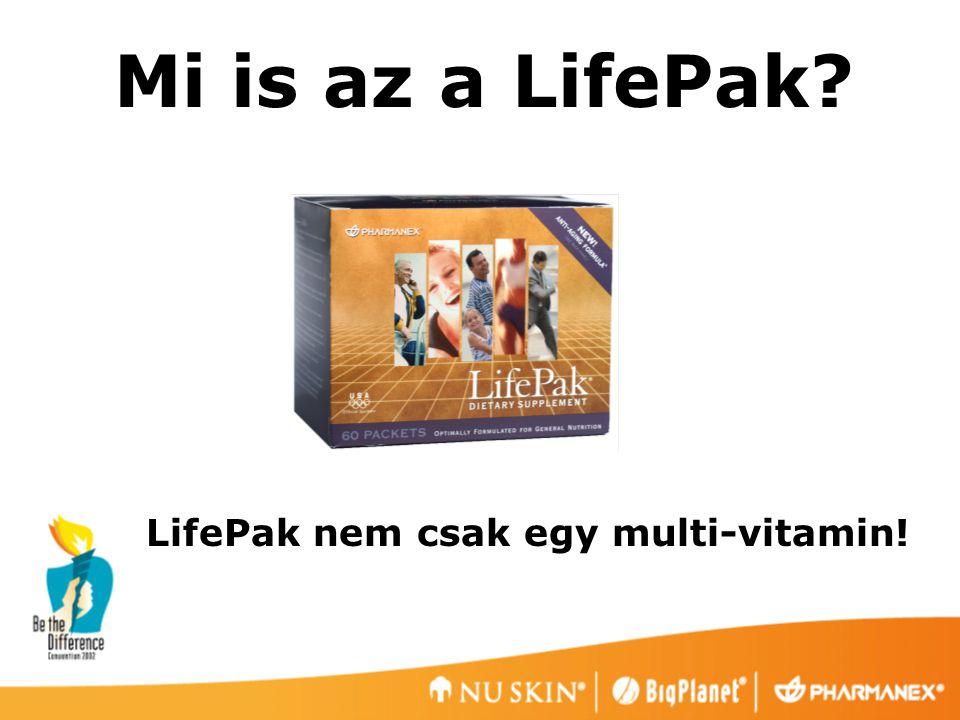 Mi is az a LifePak LifePak nem csak egy multi-vitamin!
