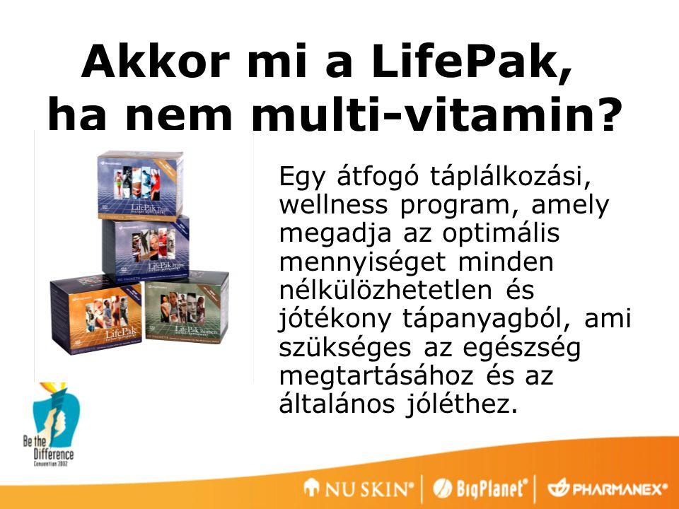 Akkor mi a LifePak, ha nem multi-vitamin