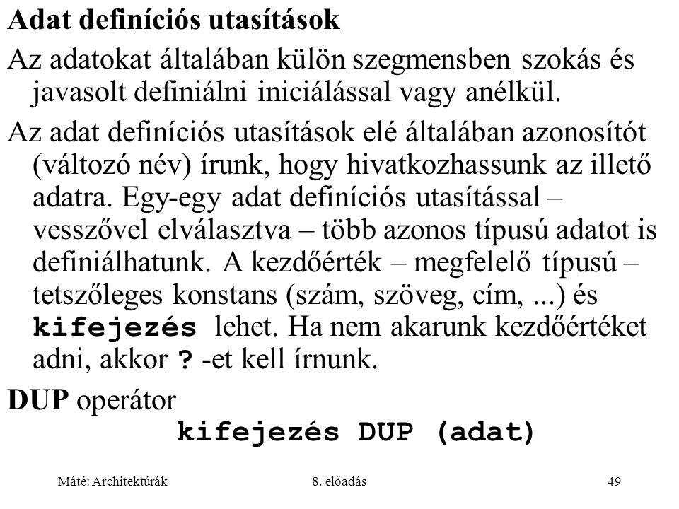 Adat definíciós utasítások