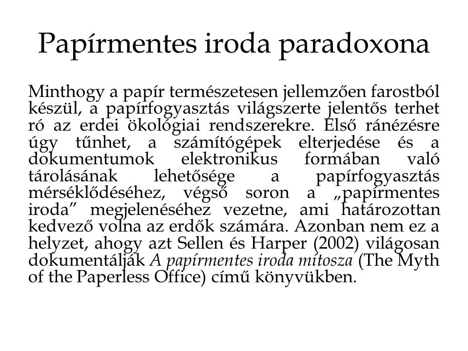 Papírmentes iroda paradoxona
