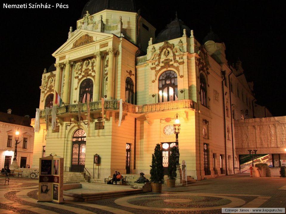 Nemzeti Színház - Pécs