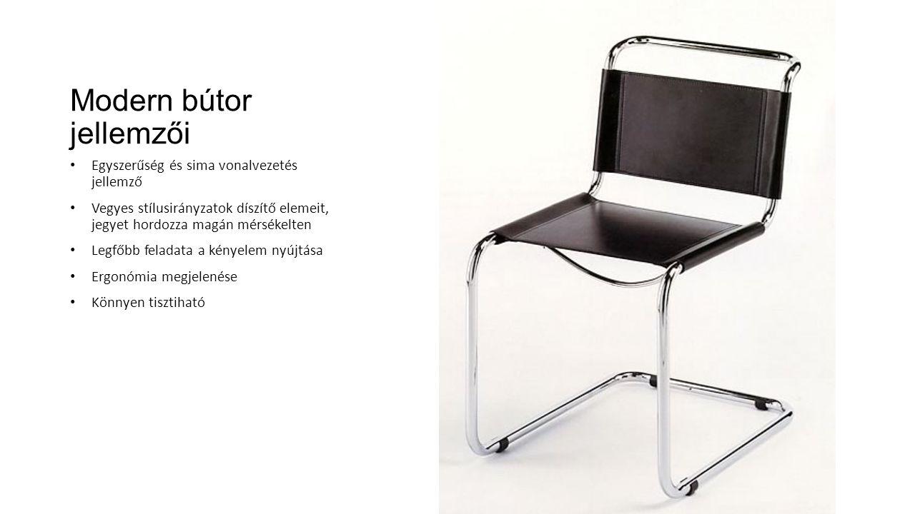Modern bútor jellemzői