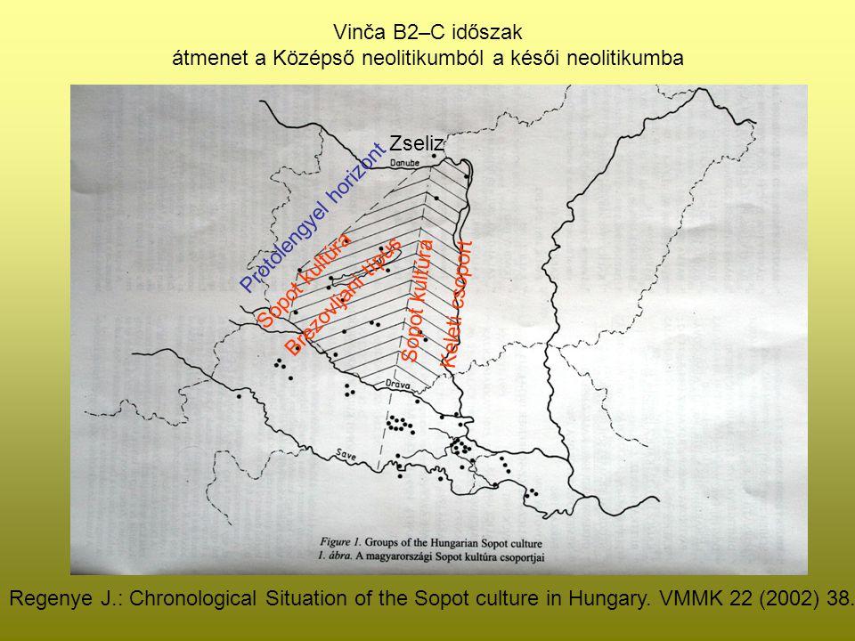 Vinča B2–C időszak átmenet a Középső neolitikumból a késői neolitikumba