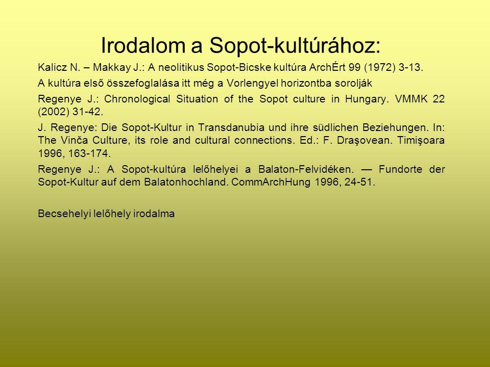 Irodalom a Sopot-kultúrához: