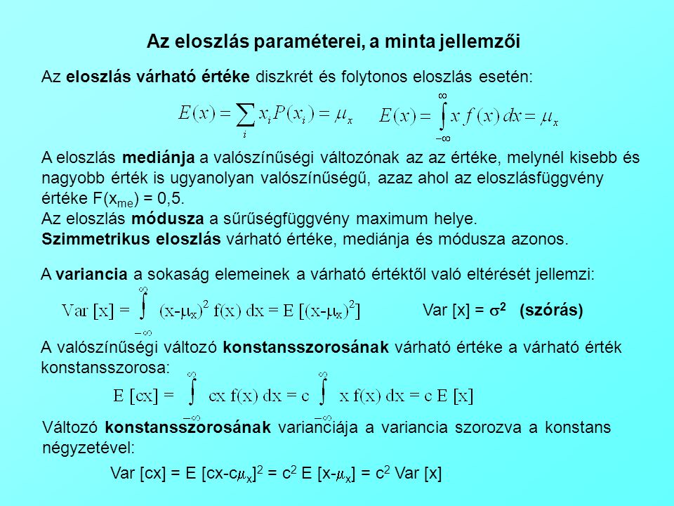 Az eloszlás paraméterei, a minta jellemzői