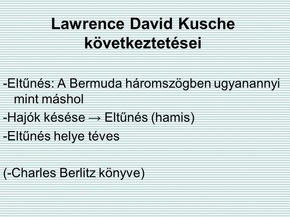 Lawrence David Kusche következtetései
