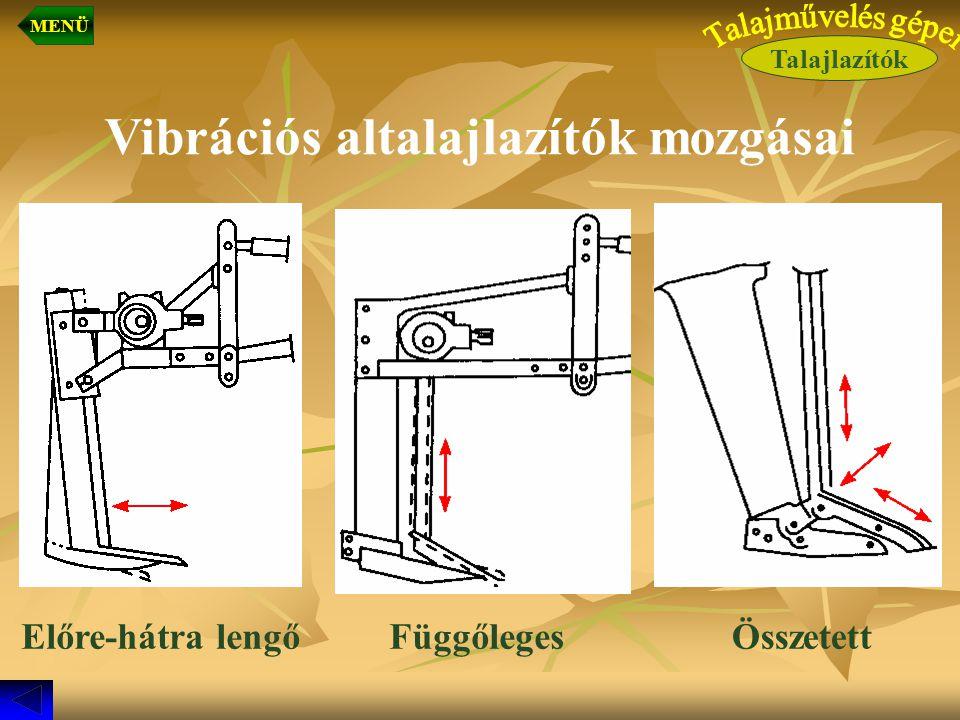 Vibrációs altalajlazítók mozgásai