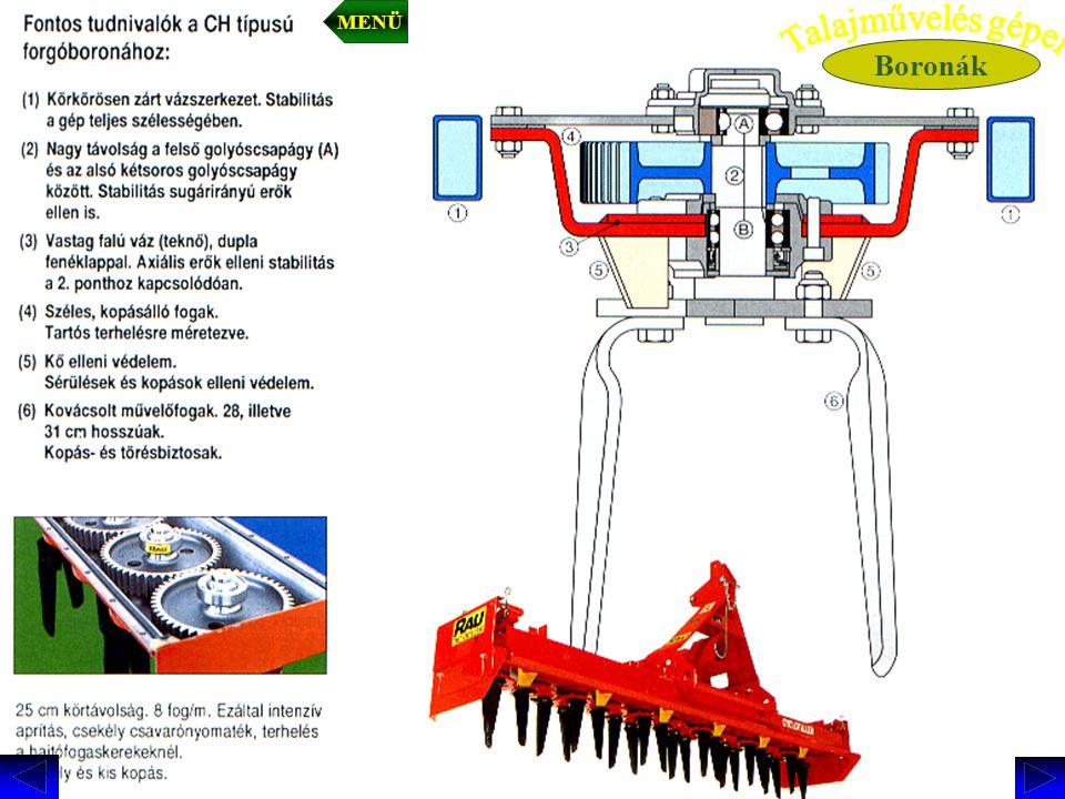 MENÜ Boronák Talajművelés gépei