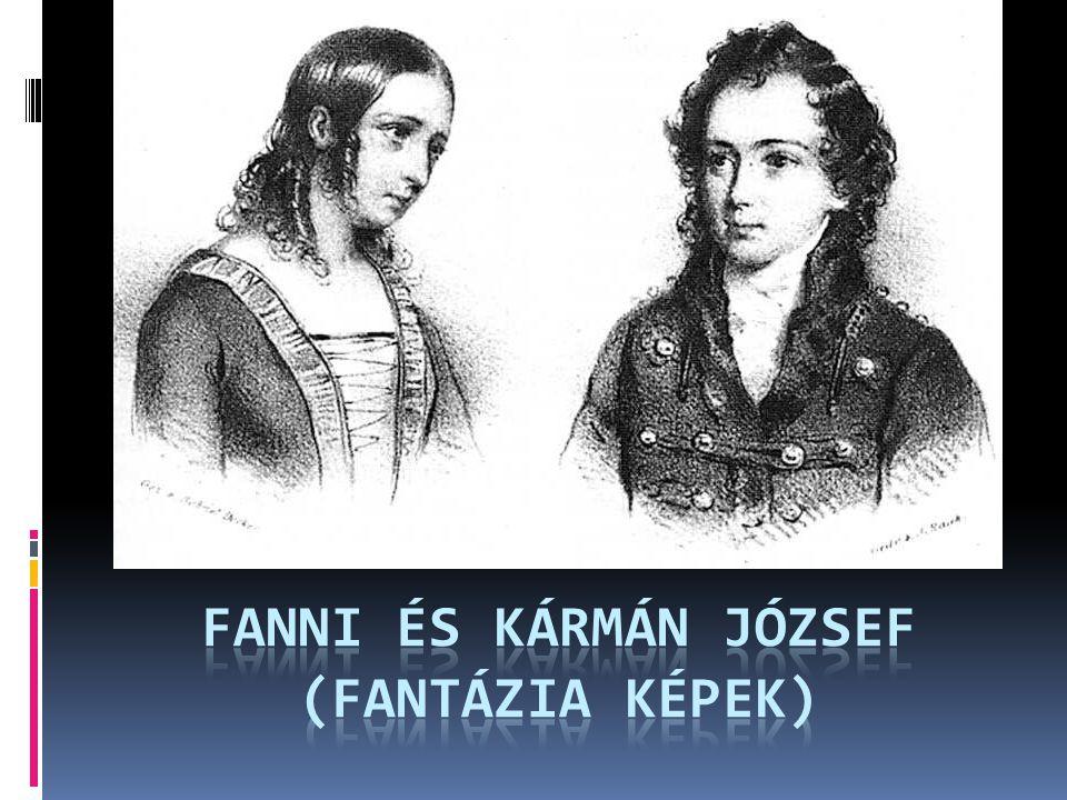 Fanni és KÁRMÁN JÓZSEF (fantázia képek)