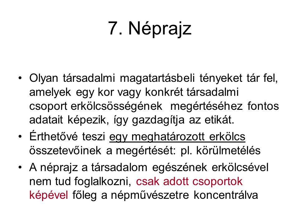 7. Néprajz