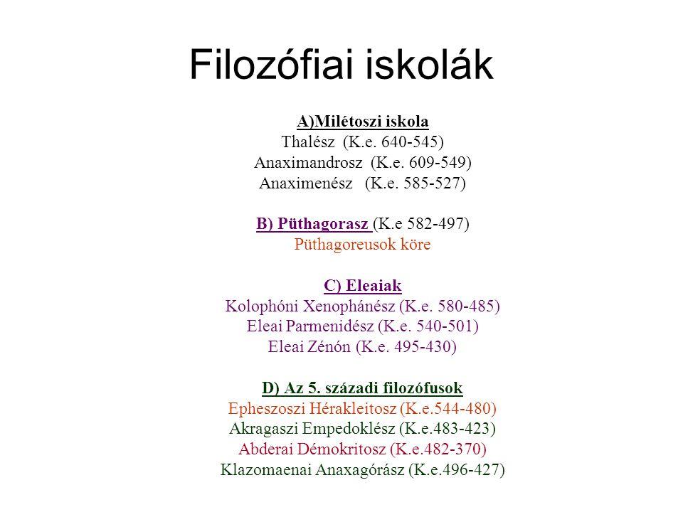 D) Az 5. századi filozófusok