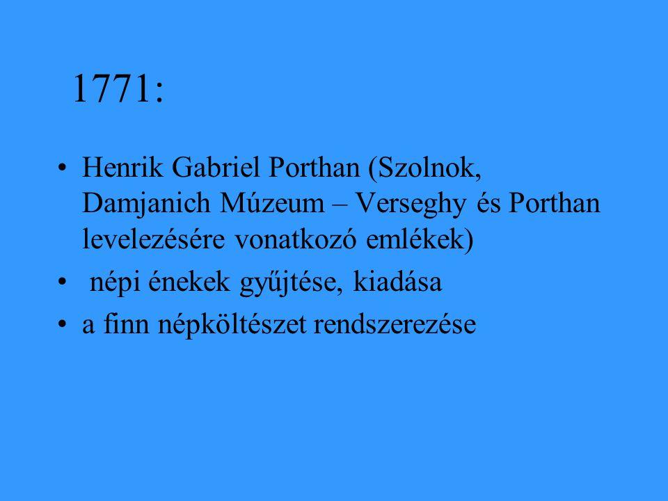 1771: Henrik Gabriel Porthan (Szolnok, Damjanich Múzeum – Verseghy és Porthan levelezésére vonatkozó emlékek)