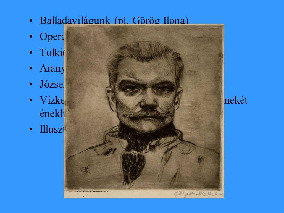 Balladavilágunk (pl. Görög Ilona)