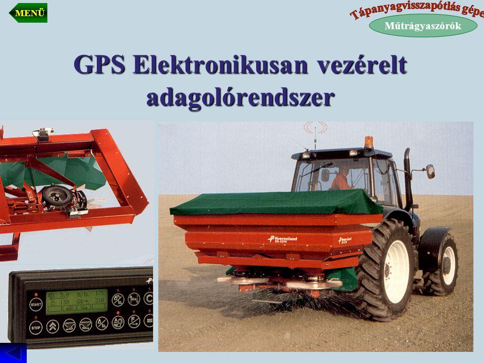 GPS Elektronikusan vezérelt adagolórendszer