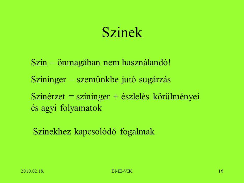 Szinek Szín – önmagában nem használandó!