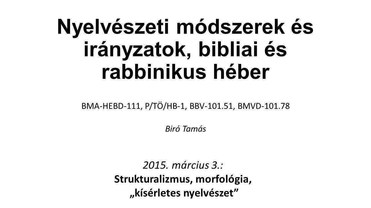 Nyelvészeti módszerek és irányzatok, bibliai és rabbinikus héber