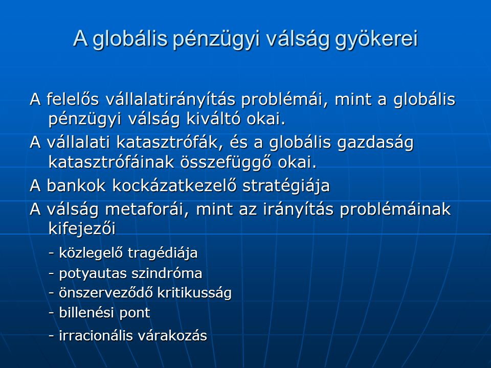 A globális pénzügyi válság gyökerei