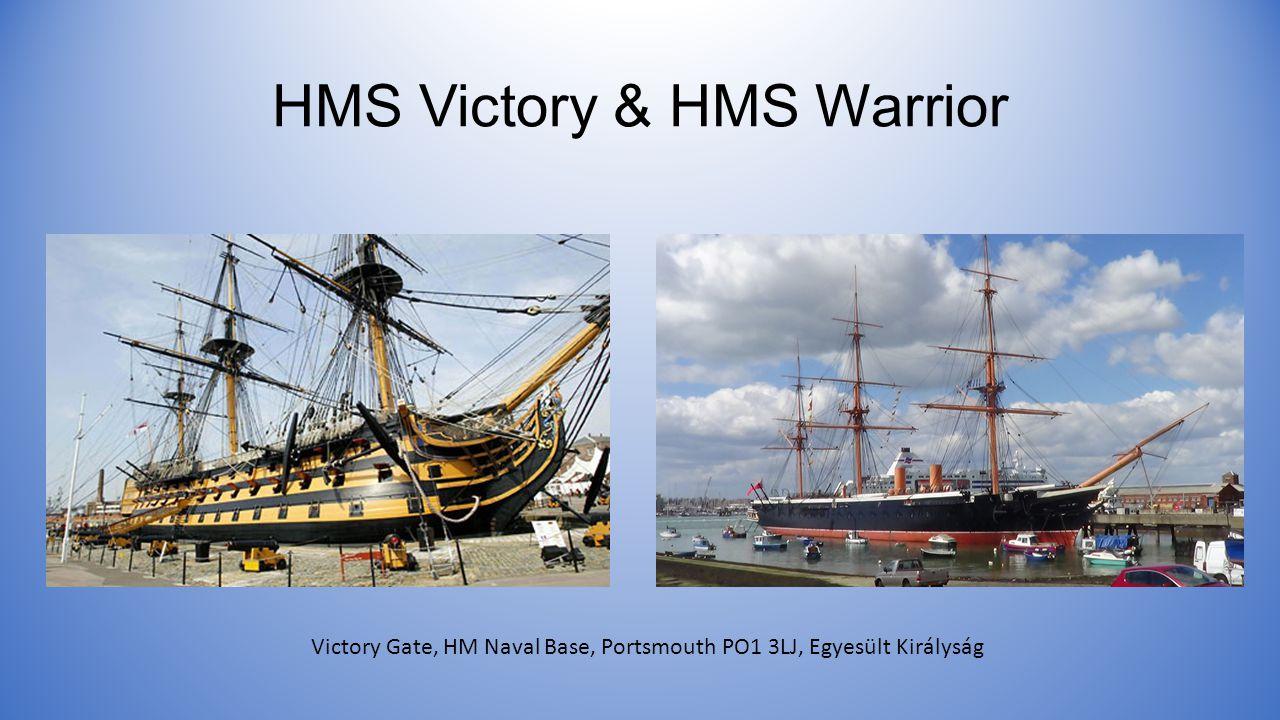 HMS Victory & HMS Warrior
