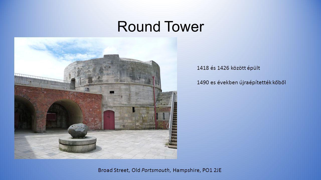 Round Tower 1418 és 1426 között épült