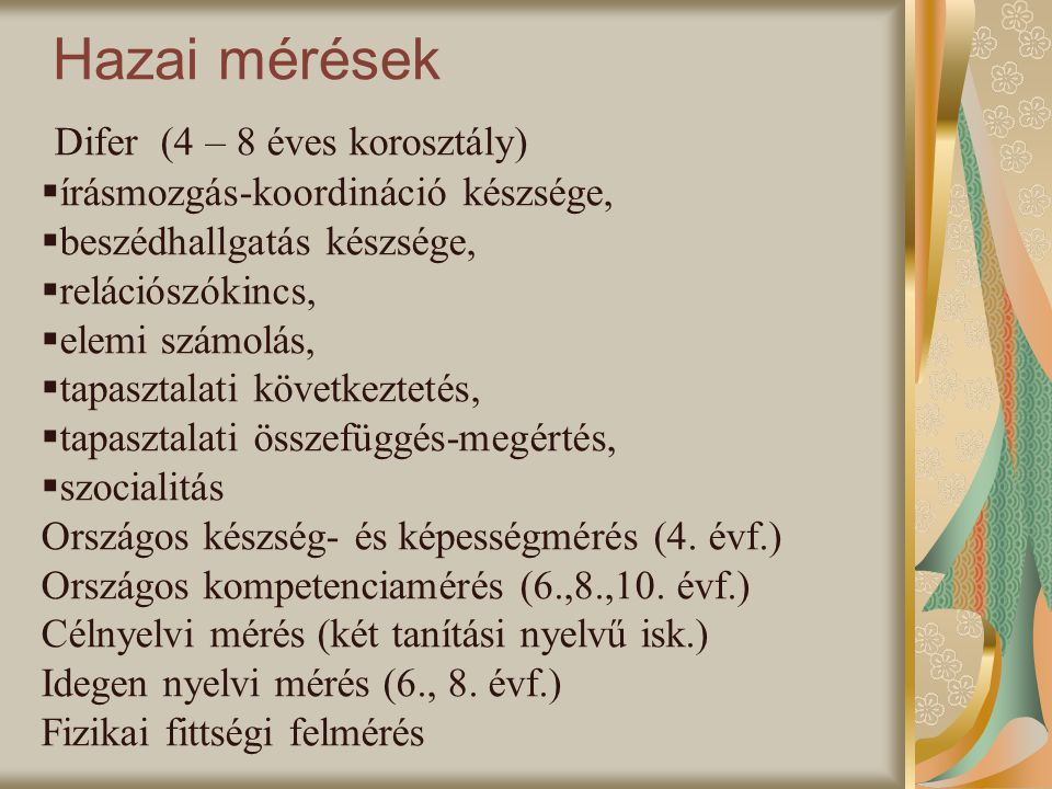 Hazai mérések Difer (4 – 8 éves korosztály)