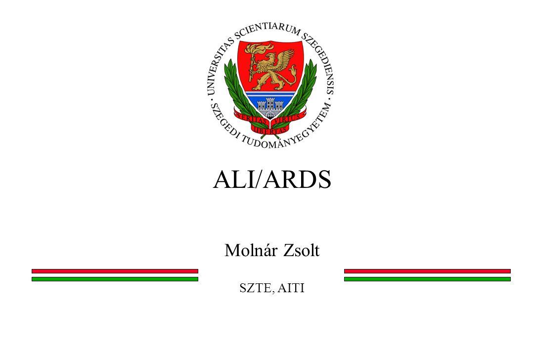 ALI/ARDS Molnár Zsolt SZTE, AITI