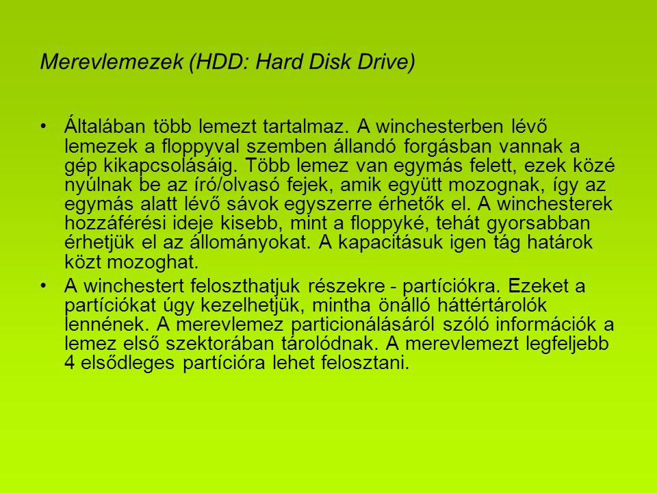 Merevlemezek (HDD: Hard Disk Drive)
