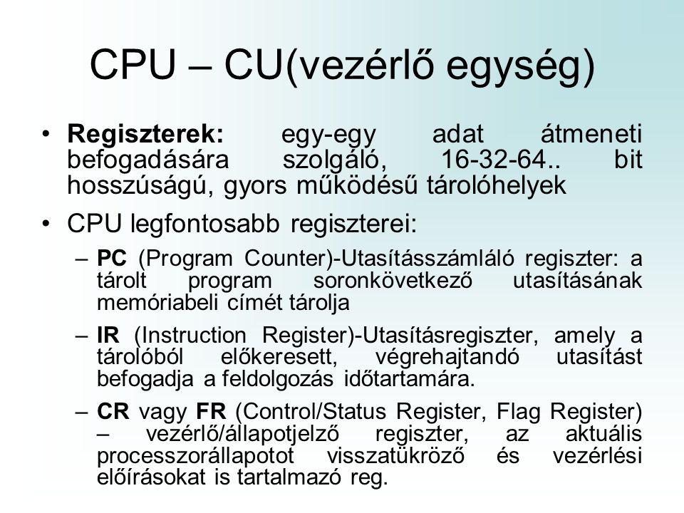 CPU – CU(vezérlő egység)