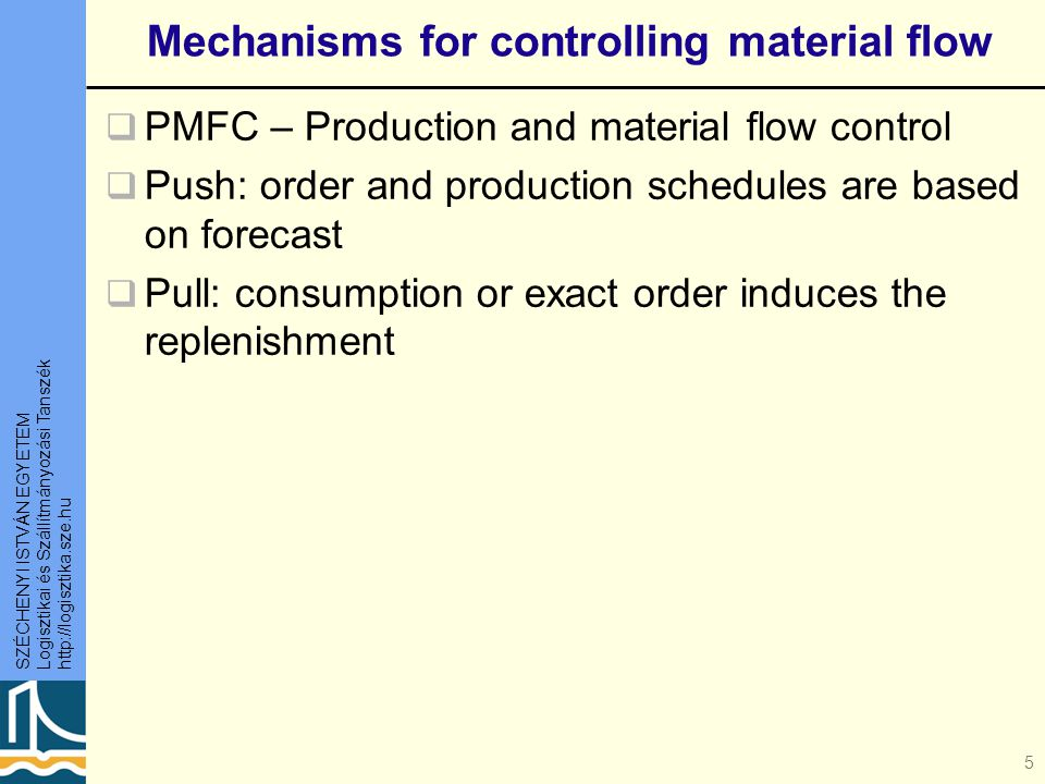 Mechanisms for controlling material flow