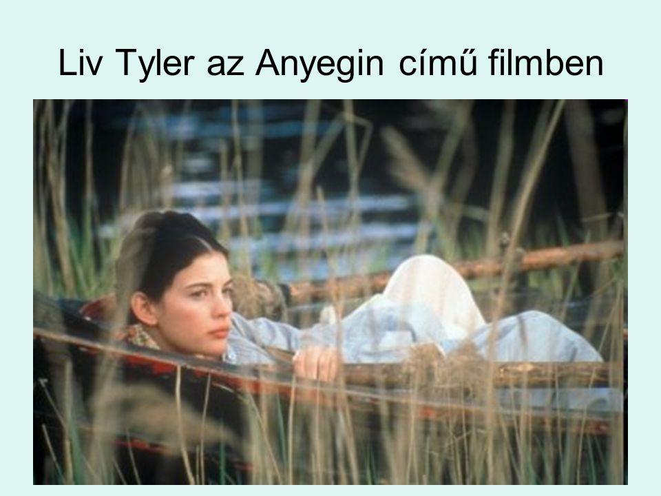 Liv Tyler az Anyegin című filmben