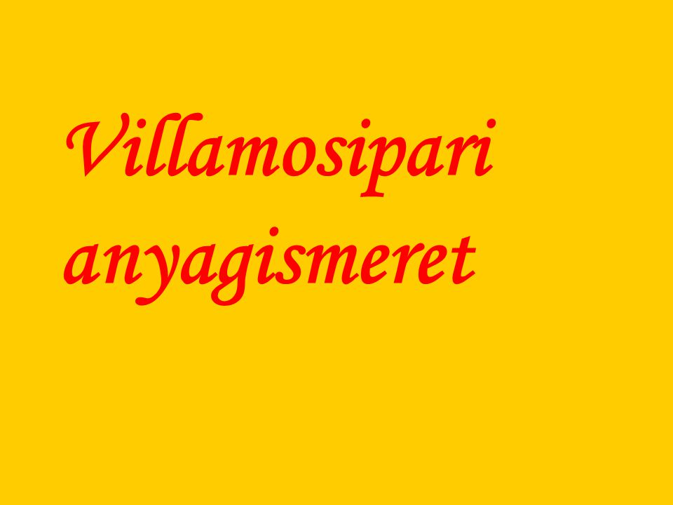 Villamosipari anyagismeret