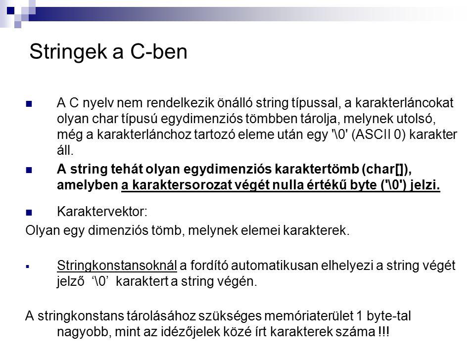 Stringek a C-ben