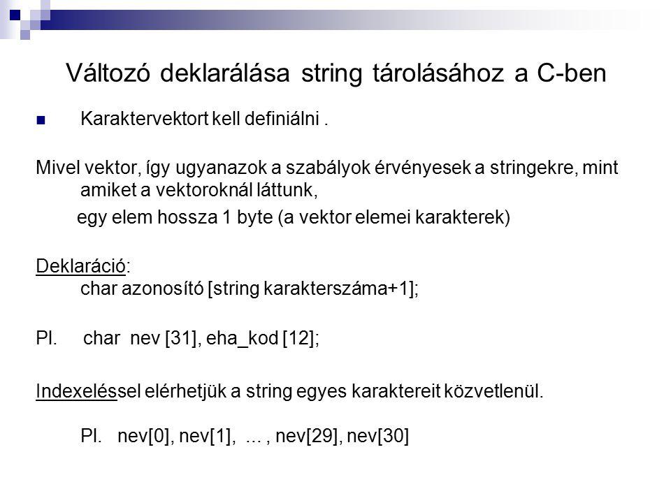 Változó deklarálása string tárolásához a C-ben