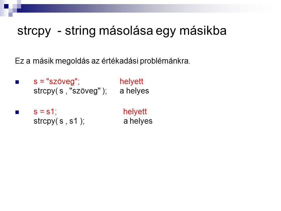 strcpy - string másolása egy másikba