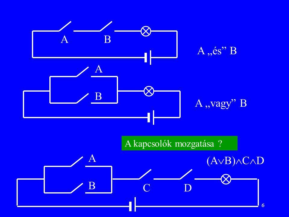 """A B A """"és B A B A """"vagy B A kapcsolók mozgatása A (AB)CD B C D"""