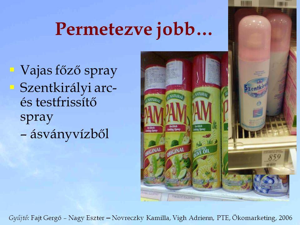 Permetezve jobb… Vajas főző spray